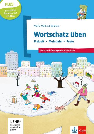 Cover Wortschatz üben: Freizeit - Mein Jahr - Feste, inkl. CD-ROM 978-3-12-674890-2 Deutsch als Fremdsprache (DaF),Deutsch als Zweitsprache (DaZ)