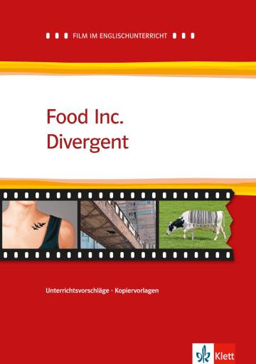 Cover Food Inc. / Divergent 978-3-12-577481-0 Julia Funk, Stefanie Schnier Englisch