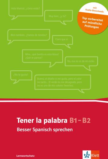 Cover Tener la palabra: Besser Spanisch sprechen 978-3-12-526812-8 Spanisch