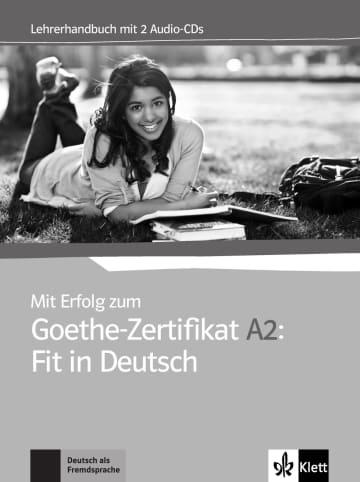 Cover Mit Erfolg zum Goethe-Zertifikat A2: Fit in Deutsch 978-3-12-675813-0 Deutsch als Fremdsprache (DaF)