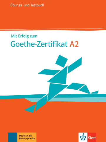 Cover Mit Erfolg zum Goethe-Zertifikat A2 - Start Deutsch 2 978-3-12-675814-7 Deutsch als Fremdsprache (DaF)