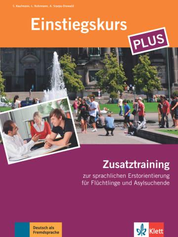 Cover Einstiegskurs Plus 978-3-12-605309-9 Deutsch als Fremdsprache (DaF),Deutsch als Zweitsprache (DaZ)
