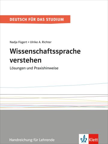 Cover Wissenschaftssprache verstehen. Lösungen und Praxishinweise 978-3-12-675299-2 Deutsch als Fremdsprache (DaF)