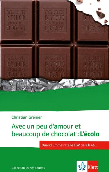 Cover Avec un peu d'amour et beaucoup de chocolat 978-3-12-592316-4 Christian Grenier Französisch