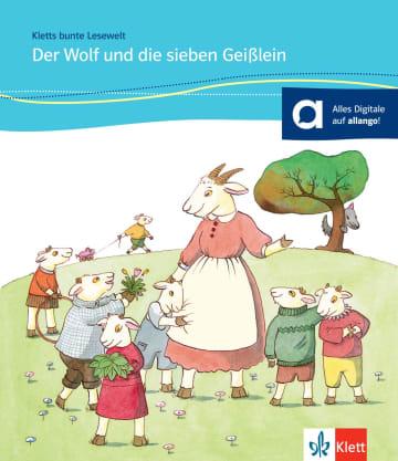 Cover Der Wolf und die sieben Geißlein 978-3-12-674909-1 Angelika Lundquist-Mog, Brüder Grimm Deutsch,Deutsch als Zweitsprache (DaZ)