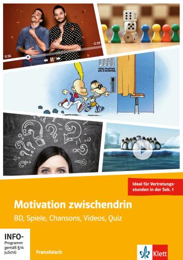 Cover Motivation zwischendrin - Französisch für die Sek. 1 978-3-12-927918-2 Französisch