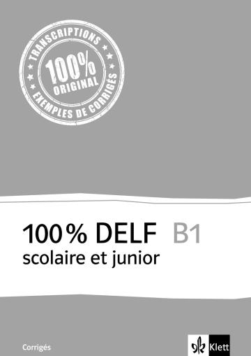 Cover 100 % DELF B1 scolaire et junior 978-3-12-529429-5 Französisch