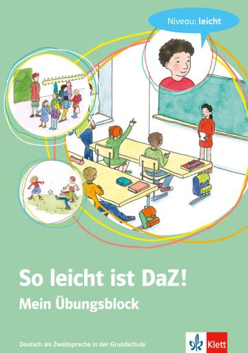 Cover So leicht ist DaZ! - Mein Übungsblock 978-3-12-666847-7 Deutsch als Zweitsprache (DaZ)