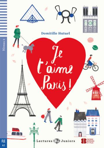 Cover Je t'aime Paris ! 978-3-12-515001-0 Domitille Hatuel Französisch