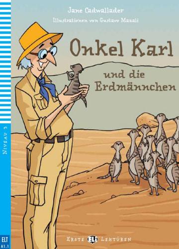 Cover Onkel Karl und die Erdmännchen 978-3-12-515018-8 Jane Cadwallader Deutsch als Fremdsprache (DaF)