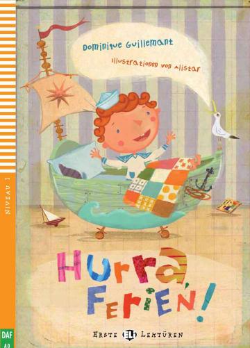 Cover Hurra, Ferien! 978-3-12-515004-1 Dominique Guillemant Deutsch als Fremdsprache (DaF)