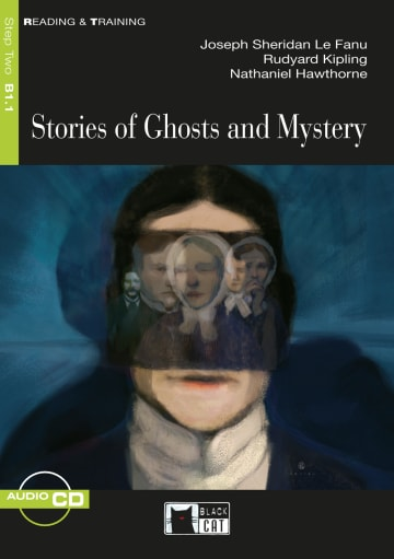 Cover Stories of Ghosts and Mysteries 978-3-12-500084-1 Nathaniel Hawthorne, Rudyard Kipling, Sheridan Le Fanu Englisch