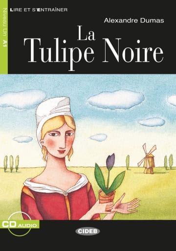 Cover La Tulipe Noire 978-3-12-500256-2 Alexandre Dumas Französisch