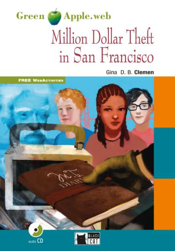 Cover Million Dollar Theft in San Francisco 978-3-12-500093-3 Gina D. B. Clemen Englisch