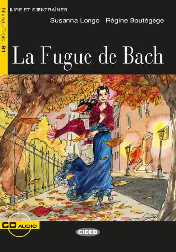 Cover La Fugue de Bach 978-3-12-500295-1 Régine Boutégège, Susanna Longo Französisch