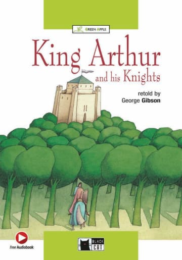 Cover King Arthur and his Knights 978-3-12-500054-4 George Gibson Englisch