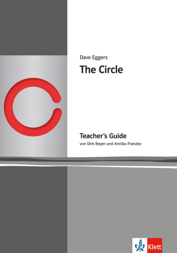 Cover The Circle 978-3-12-573853-9 Dirk Beyer, Annika Franzke, Dave Eggers Englisch