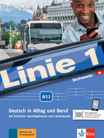 Cover Linie 1 Schweiz A1.1 978-3-12-607022-5 Deutsch als Fremdsprache (DaF),Deutsch als Zweitsprache (DaZ)