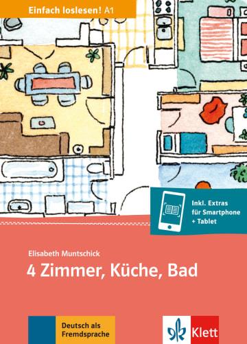 Cover 4 Zimmer, Küche, Bad 978-3-12-674919-0 Elisabeth Muntschick Deutsch als Fremdsprache (DaF)