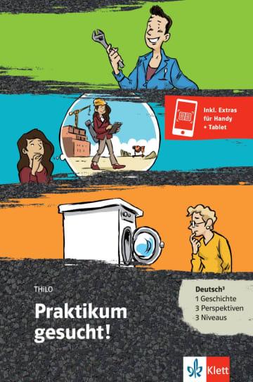 Cover Praktikum gesucht! 978-3-12-688075-6 THiLO Deutsch als Zweitsprache (DaZ)