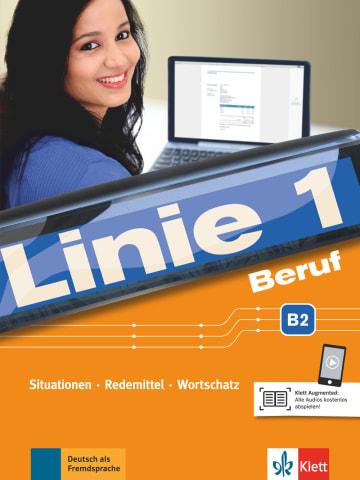 Cover Linie 1 Beruf B2 978-3-12-607118-5 Deutsch als Fremdsprache (DaF),Deutsch als Zweitsprache (DaZ)
