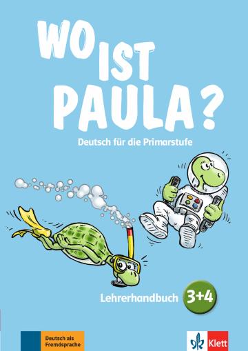 Cover Wo ist Paula? 3+4 978-3-12-605289-4 Deutsch als Fremdsprache (DaF)