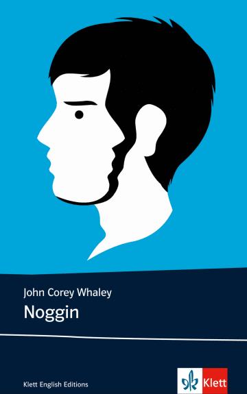 Cover Noggin 978-3-12-578213-6 John Corey Whaley Englisch