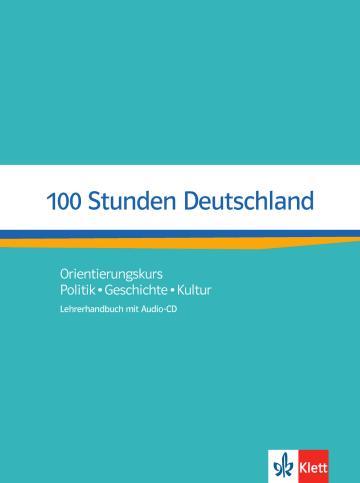 100 Stunden Deutschland Lehrerhandbuch Mit Audio Cd Klett Sprachen