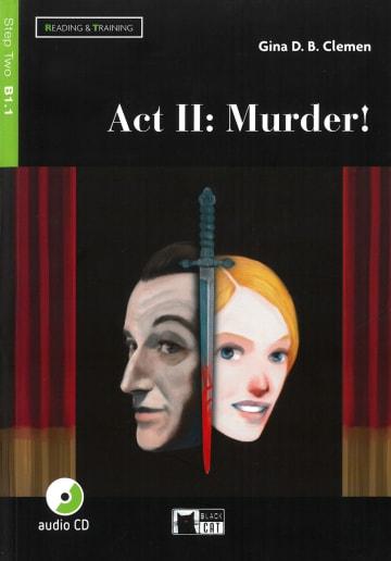 Cover Act II: Murder! 978-3-12-500099-5 Gina D. B. Clemen Englisch