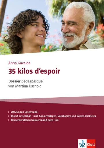 Cover 35 kilos d'espoir 978-3-12-599836-0 Martina Uschold, Anna Gavalda Französisch