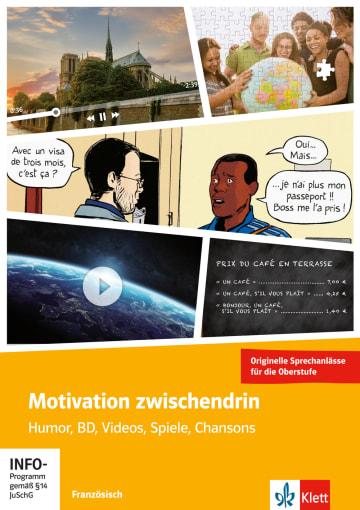 Cover Motivation zwischendrin - Französisch für die Oberstufe 978-3-12-927919-9 Französisch