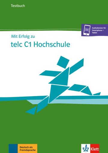 Cover Mit Erfolg zu telc C1 Hochschule 978-3-12-676821-4 Deutsch als Fremdsprache (DaF)