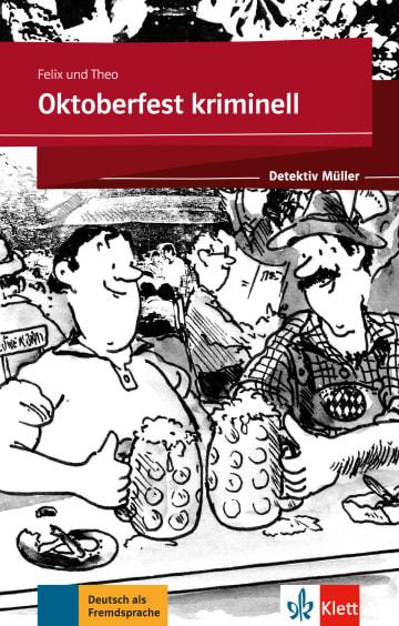 Cover Oktoberfest kriminell 978-3-12-675107-0 Deutsch als Fremdsprache (DaF)