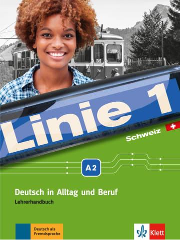 Cover Linie 1 Schweiz A2 978-3-12-607106-2 Deutsch als Fremdsprache (DaF),Deutsch als Zweitsprache (DaZ)