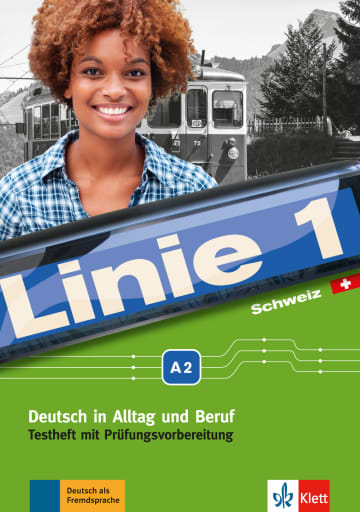Cover Linie 1 Schweiz A2 978-3-12-607107-9 Deutsch als Fremdsprache (DaF),Deutsch als Zweitsprache (DaZ)