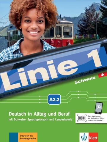 Cover Linie 1 Schweiz A2.2 978-3-12-607105-5 Deutsch als Fremdsprache (DaF),Deutsch als Zweitsprache (DaZ)