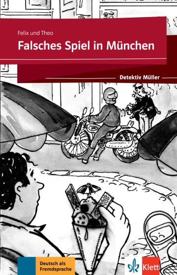 Cover Falsches Spiel in München 978-3-12-675117-9 Deutsch als Fremdsprache (DaF)