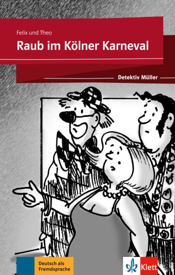 Cover Raub im Kölner Karneval 978-3-12-675111-7 Deutsch als Fremdsprache (DaF)