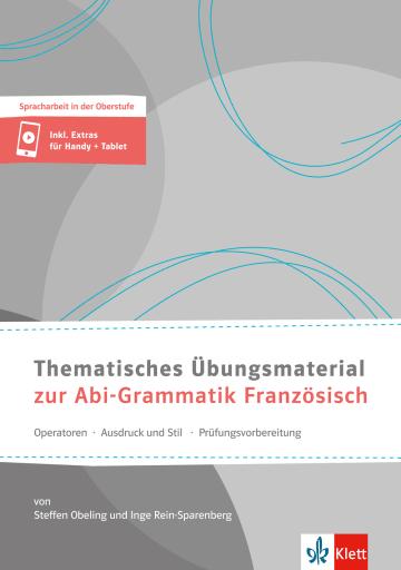 Cover Thematisches Übungsmaterial zur Abi-Grammatik Französisch 978-3-12-526044-3 Französisch