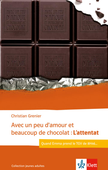 Cover Avec un peu d'amour et beaucoup de chocolat: L'attentat 978-3-12-592325-6 Christian Grenier Französisch