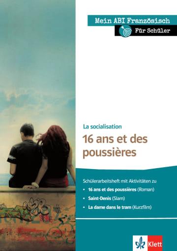 Cover Mein ABI Französisch für Schüler - La socialisation - 16 ans et des poussières 978-3-12-592330-0 Französisch