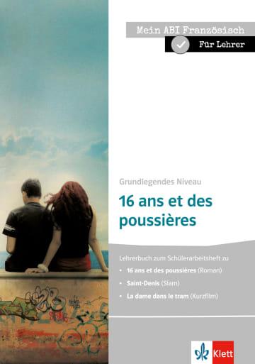 Cover Mein ABI Französisch für Lehrer - Grundlegendes Niveau - 16 ans et des poussières 978-3-12-592331-7 Französisch