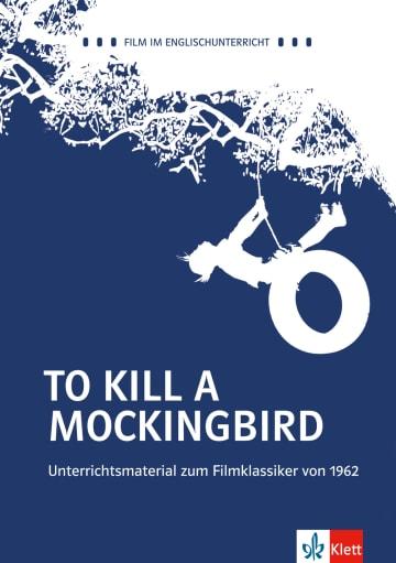 Cover Harper Lee: To Kill a Mockingbird 978-3-12-578864-0 Sophia Nies, Harper Lee Englisch