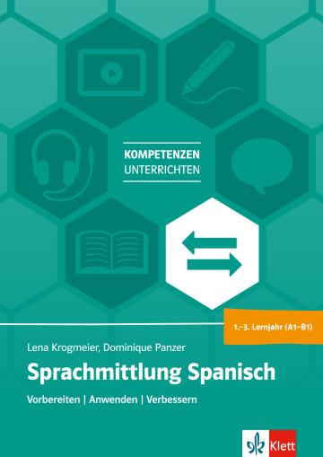 Cover Sprachmittlung Spanisch Sek I (A1 - B1) 978-3-12-525602-6 Spanisch