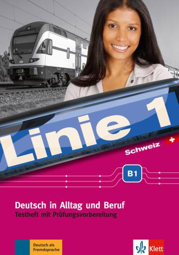 Cover Linie 1 Schweiz B1 978-3-12-607043-0 Deutsch als Fremdsprache (DaF),Deutsch als Zweitsprache (DaZ)