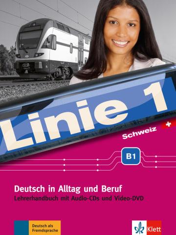 Cover Linie 1 Schweiz B1 978-3-12-607042-3 Deutsch als Fremdsprache (DaF),Deutsch als Zweitsprache (DaZ)