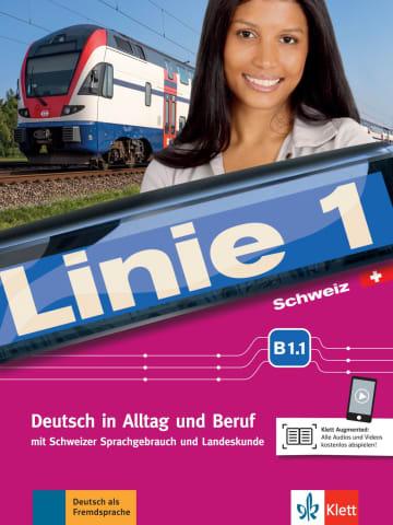 Cover Linie 1 Schweiz B1.1 978-3-12-607040-9 Deutsch als Fremdsprache (DaF),Deutsch als Zweitsprache (DaZ)