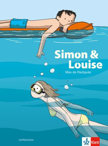 Cover Simon & Louise 978-3-12-591409-4 Max de Radiguès Französisch