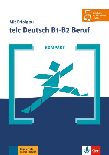 Cover KOMPAKT Mit Erfolg zu telc Deutsch B1-B2 Beruf 978-3-12-675192-6 Deutsch als Fremdsprache (DaF)