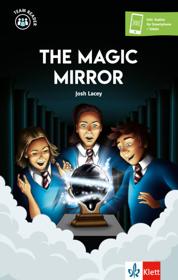 Cover The Magic Mirror 978-3-12-530905-0 Josh Lacey Englisch